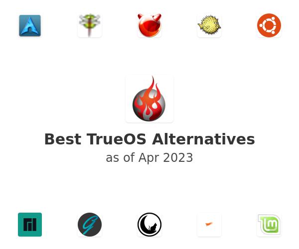 Best TrueOS Alternatives