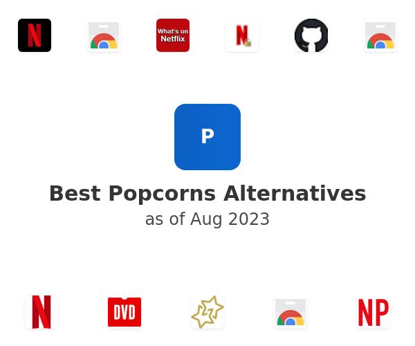 Best Popcorns Alternatives