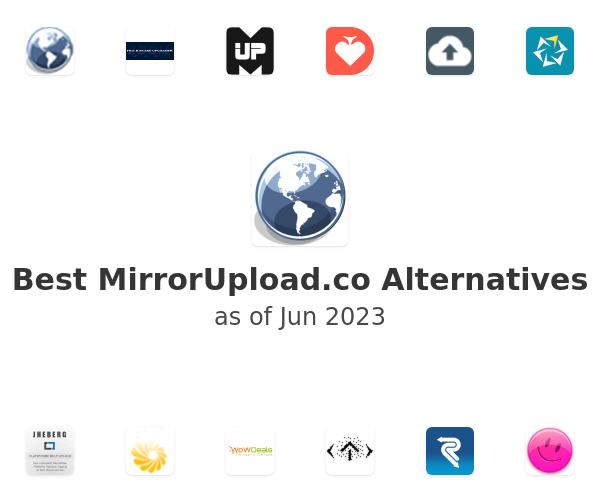 Best MirrorUpload.co Alternatives