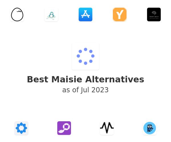 Best Maisie Alternatives