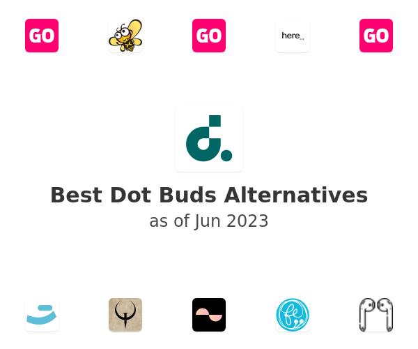 Best Dot Buds Alternatives