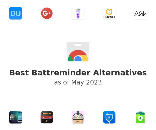 Best Battreminder Alternatives