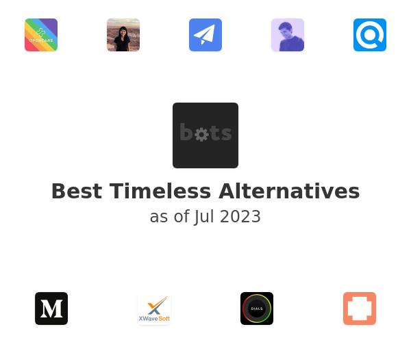 Best Timeless Alternatives