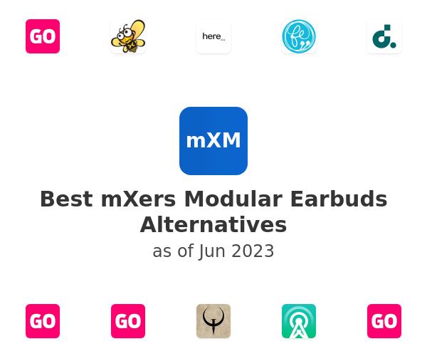 Best mXers Modular Earbuds Alternatives
