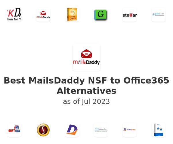 Best MailsDaddy NSF to Office365 Alternatives