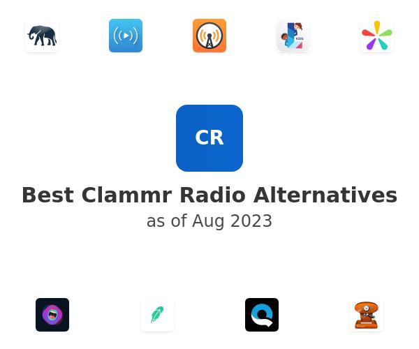 Best Clammr Radio Alternatives