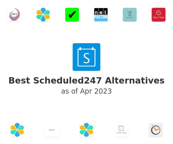 Best Scheduled247 Alternatives