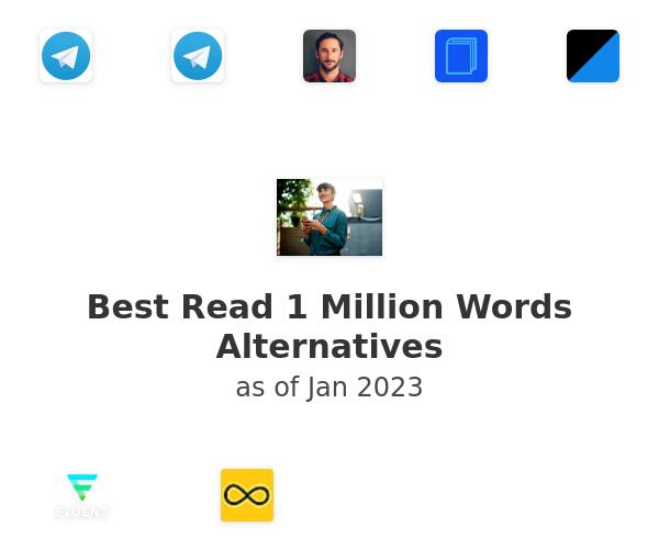 Best Read 1 Million Words Alternatives