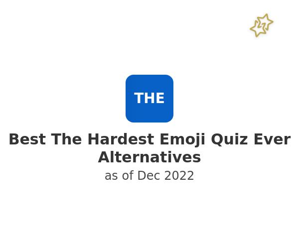 Best The Hardest Emoji Quiz Ever Alternatives