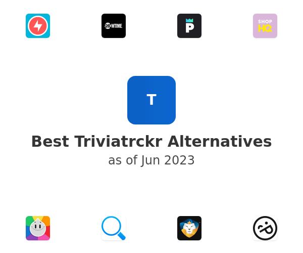 Best Triviatrckr Alternatives