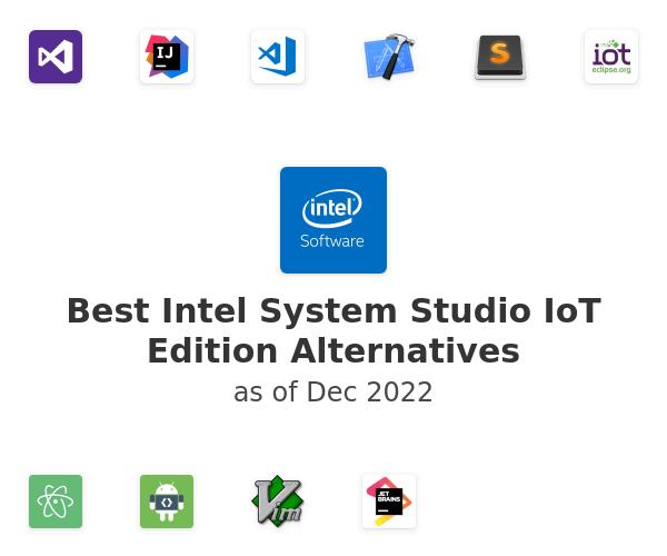 Best Intel System Studio IoT Edition Alternatives