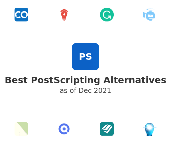 Best PostScripting Alternatives