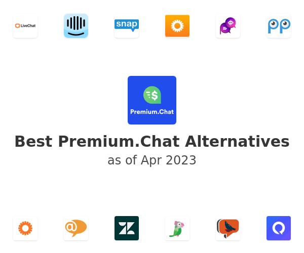 Best Premium.Chat Alternatives