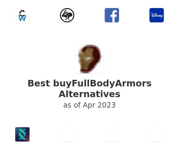 Best buyFullBodyArmors Alternatives