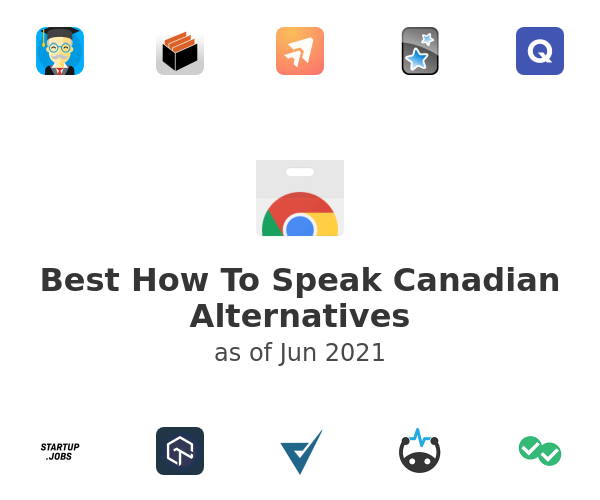 Best How To Speak Canadian Alternatives