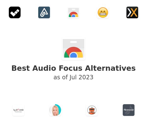 Best Audio Focus Alternatives
