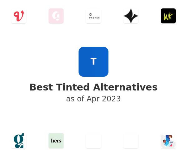 Best Tinted Alternatives