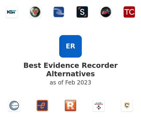 Best Evidence Recorder Alternatives