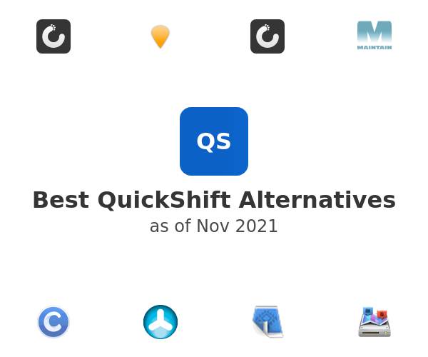 Best QuickShift Alternatives