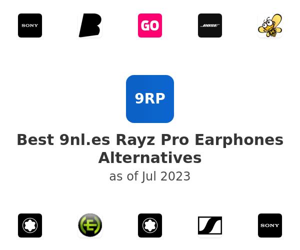 Best Rayz Pro Earphones Alternatives