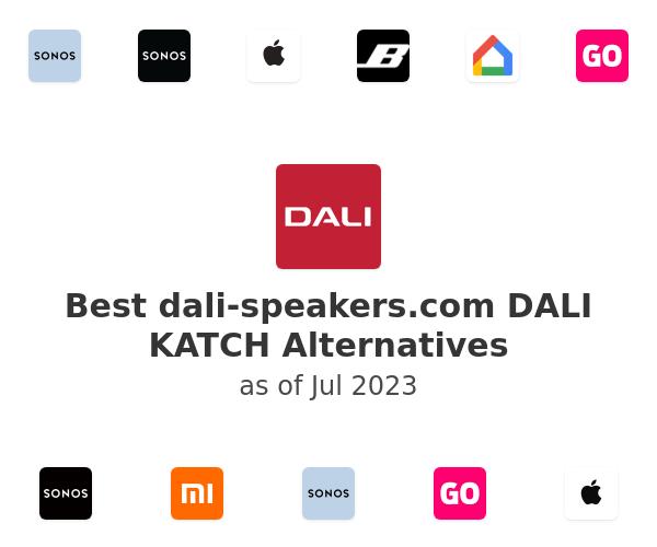 Best DALI KATCH Alternatives