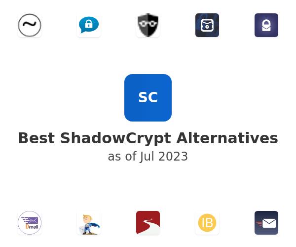 Best ShadowCrypt Alternatives