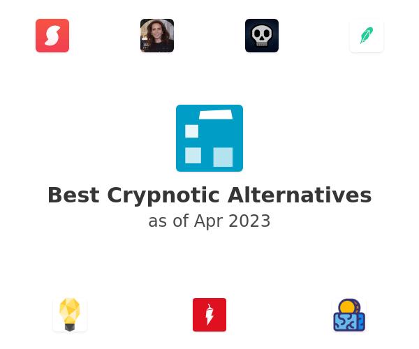 Best Crypnotic Alternatives