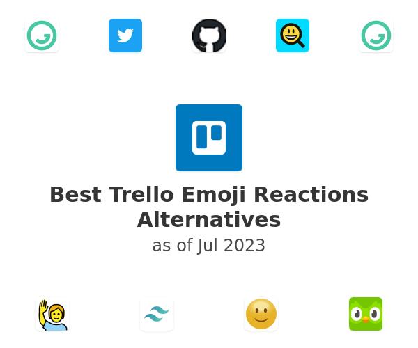 Best Trello Emoji Reactions Alternatives