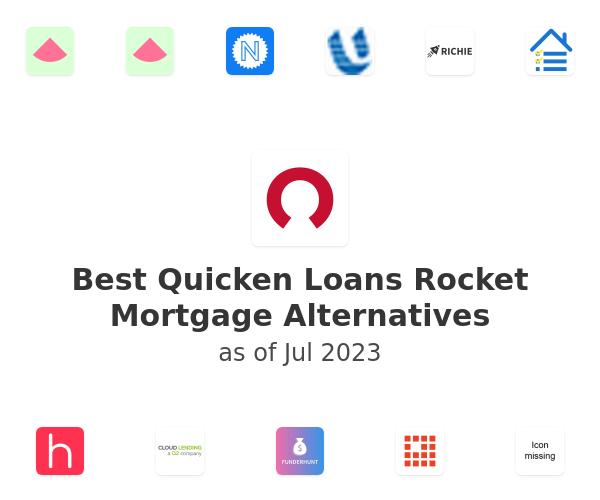 Best Quicken Loans Rocket Mortgage Alternatives