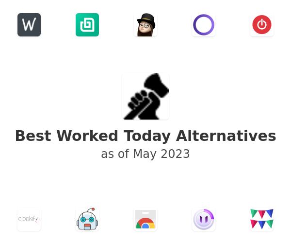 Best Worked Today Alternatives