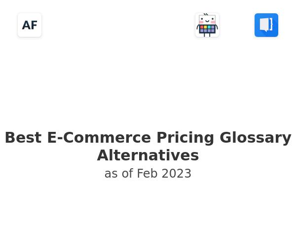 Best E-Commerce Pricing Glossary Alternatives