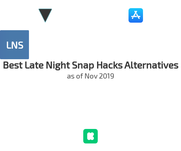 Best Late Night Snap Hacks Alternatives