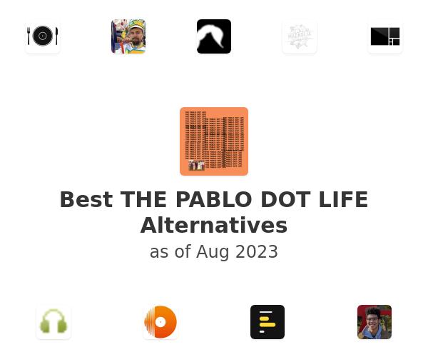 Best THE PABLO DOT LIFE Alternatives