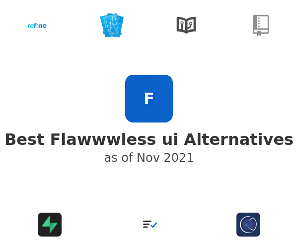 Best Flawwwless ui Alternatives