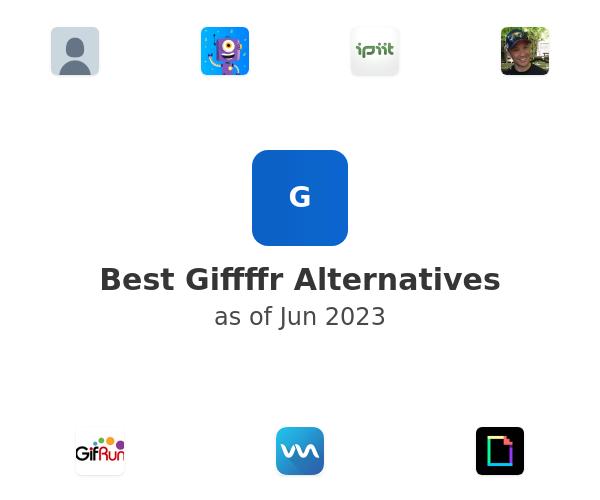 Best Giffffr Alternatives