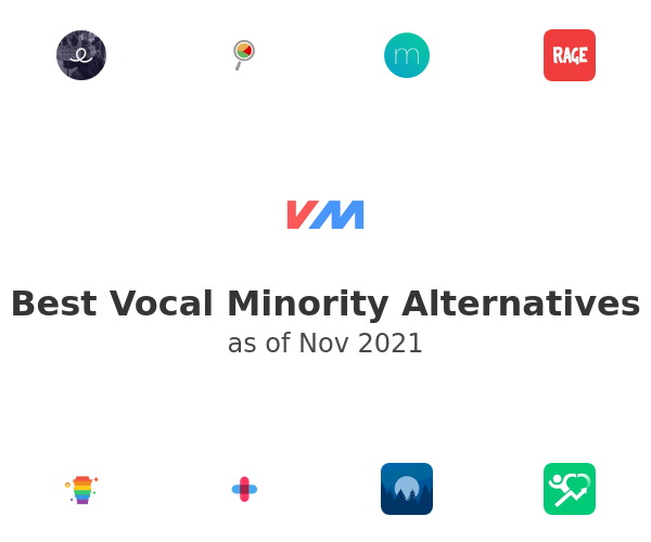 Best Vocal Minority Alternatives