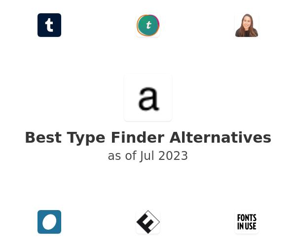 Best Type Finder Alternatives