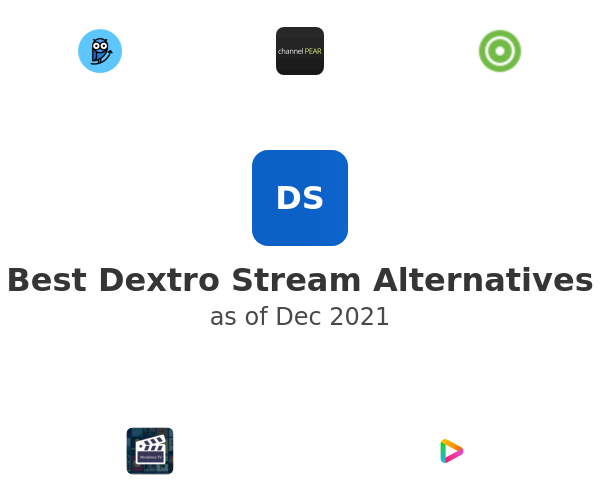 Best Dextro Stream Alternatives