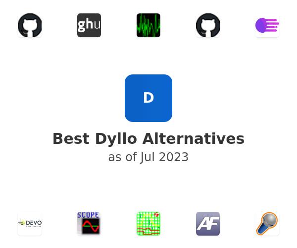 Best Dyllo Alternatives