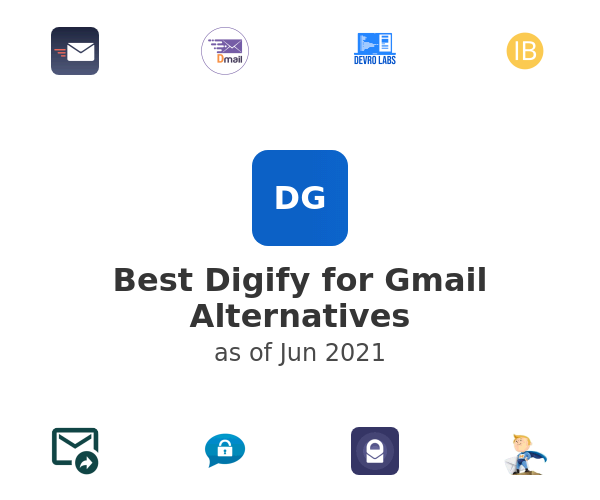 Best Digify for Gmail Alternatives