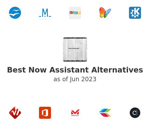 Best Now Assistant Alternatives