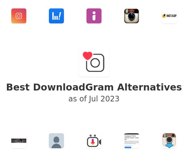Best DownloadGram Alternatives