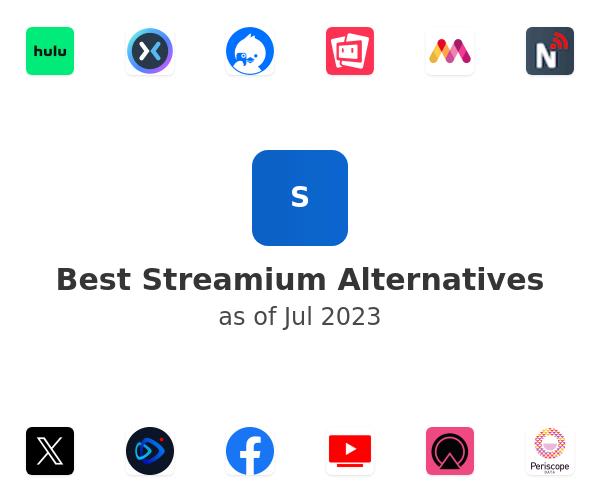 Best Streamium Alternatives
