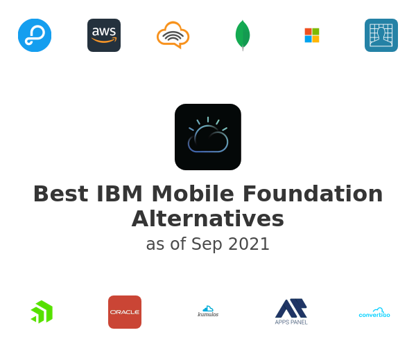 Best IBM Mobile Foundation Alternatives
