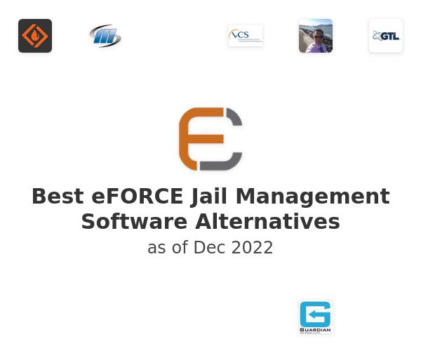 Best eFORCE Jail Management Software Alternatives