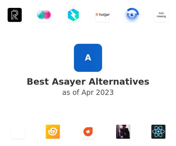 Best Asayer Alternatives