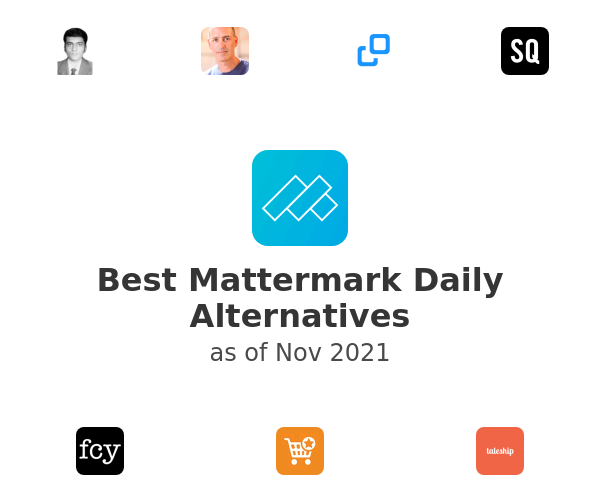 Best Mattermark Daily Alternatives