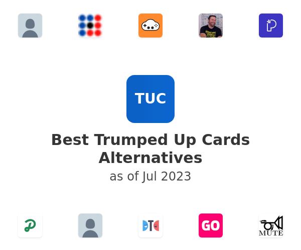 Best Trumped Up Cards Alternatives