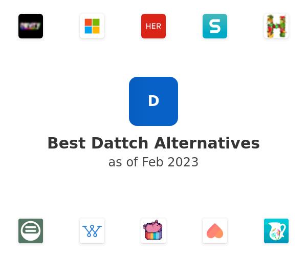 Best Dattch Alternatives