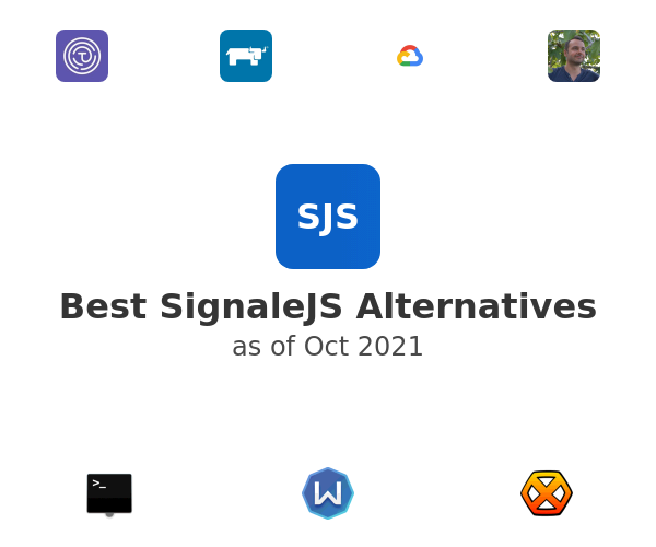 Best SignaleJS Alternatives